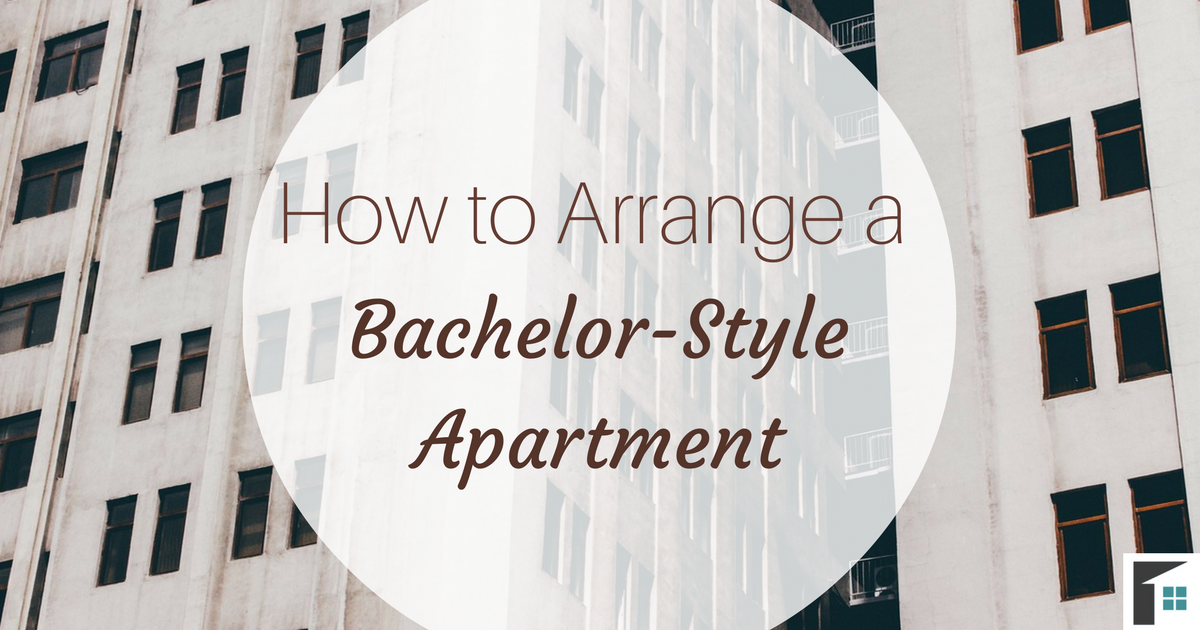 How to Arrange a Bachelor Apartment