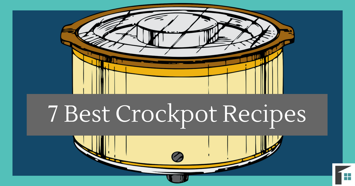 7 Best Crockpot Recipes