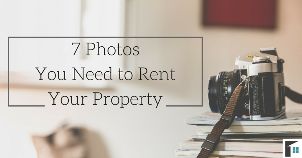 Photos You Need to Rent Your Property