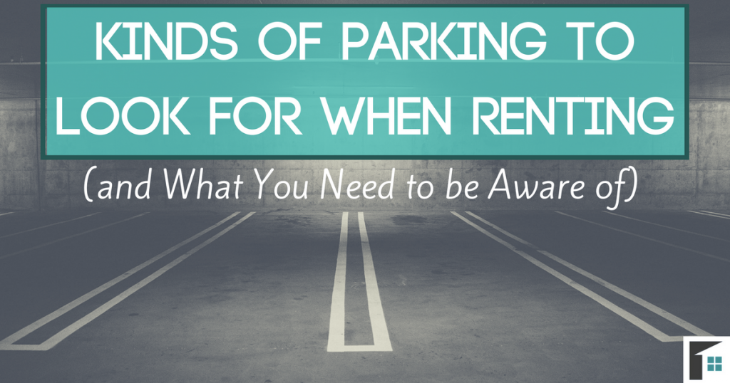Kinds of Parking to Look for when Renting