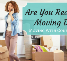 Are You Ready for Moving Day? – Moving with Confidence