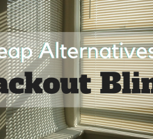 Cheap Alternatives to Blackout Blinds