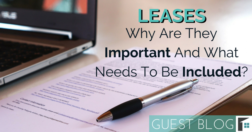 Leases, Why Are They Important and What Needs to be Included