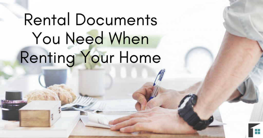 Rental Documents You Need When Renting a Home