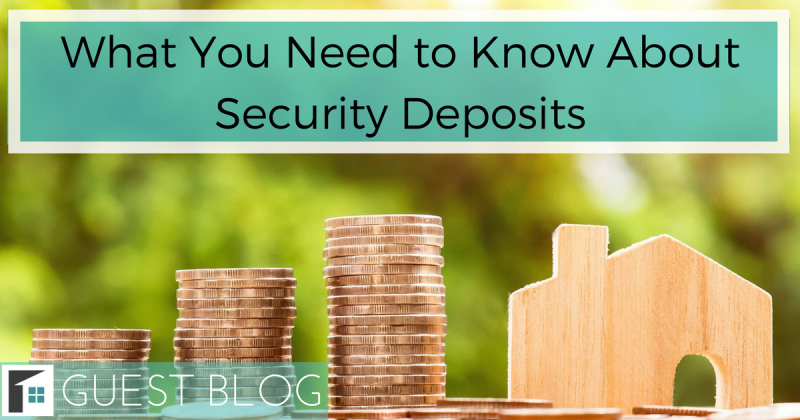 What You Need to Know About Security Deposits