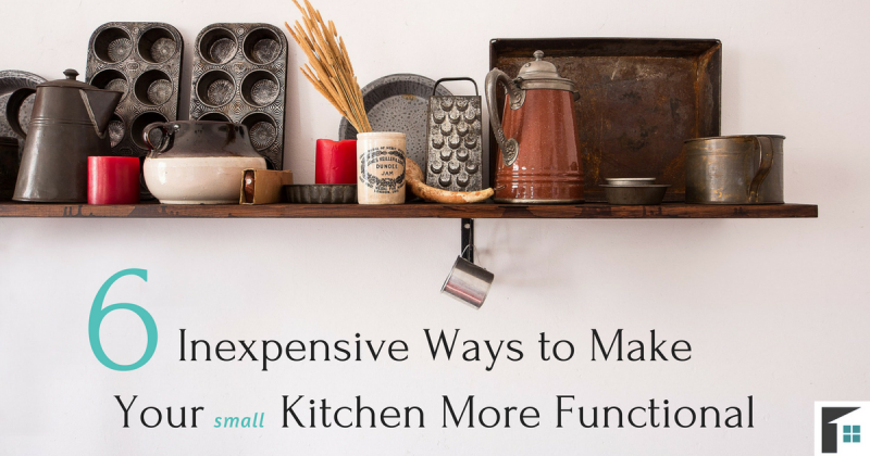 5 Inexpensive Ways to Make Your Small Kitchen More Functional