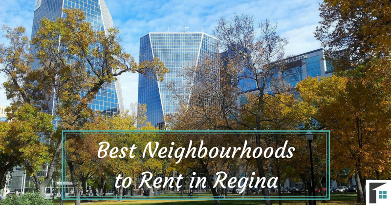 Best Neighbourhoods to Rent in Regina