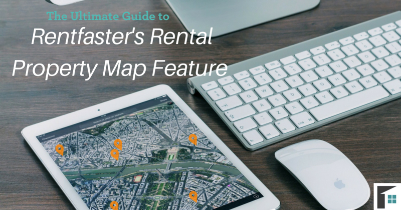 The Ultimate Guide to Rentfaster's Rental Property Map Feature