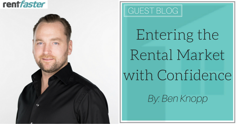 Entering The Rental Market with Confidence