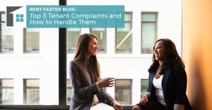 Top 3 Tenant Complaints