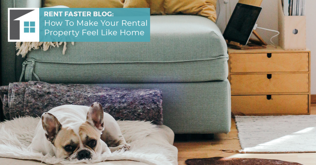 Make Your Rental Property Feel Like Home