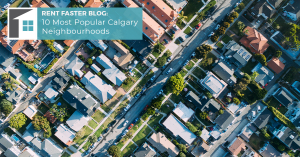 10 Most Popular Calgary Neighbourhoods